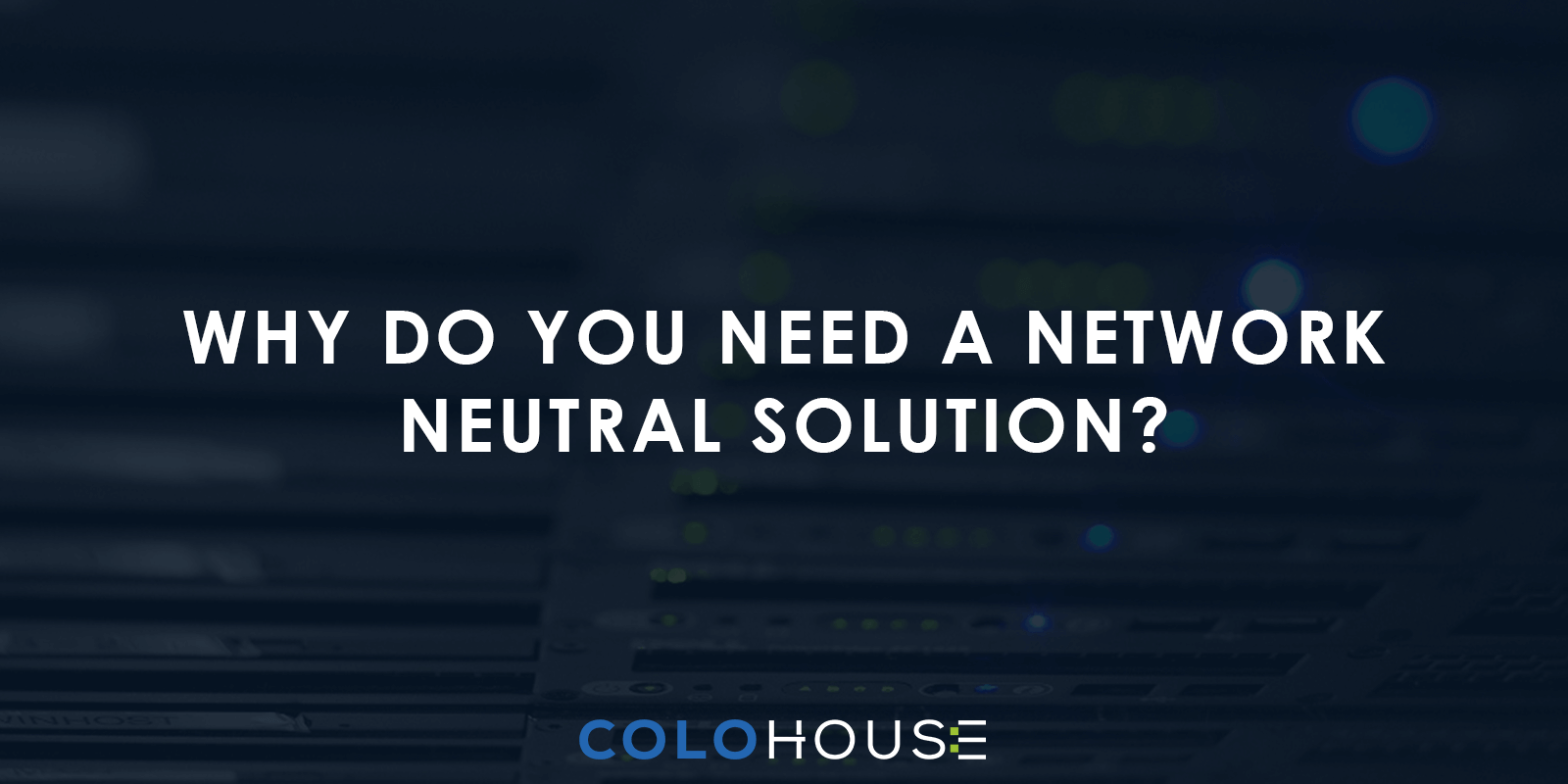 Blog header: Why do you need a netwerk solution?