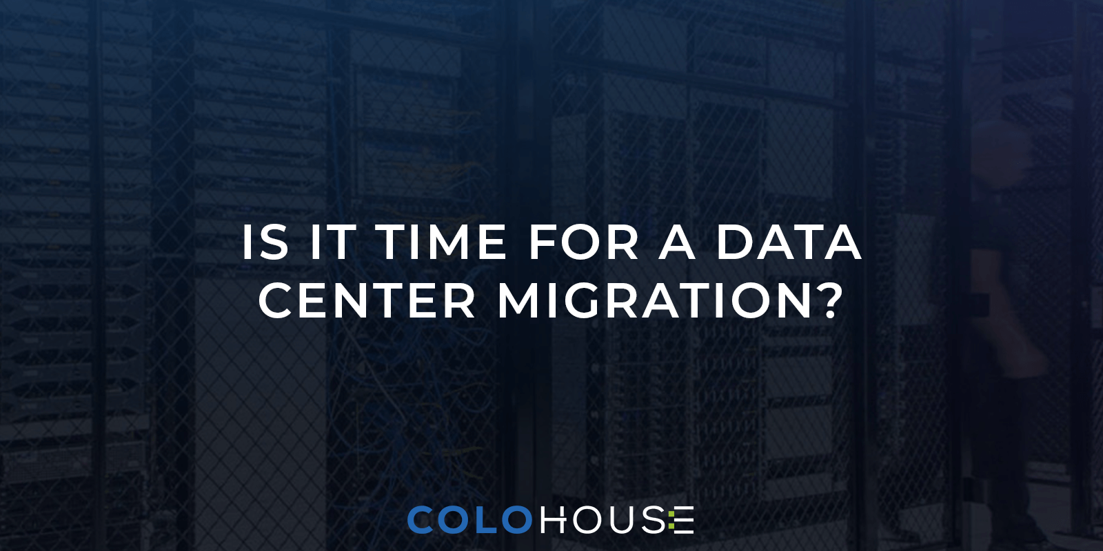 Blog header: is it time for a data center migration